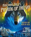 'Abenaki Tales: Pushing Up the Sky'