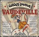 Circus Smirkus Big Top Tour Opening Weekend