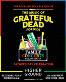 The Music of Grateful Dead for Kids: Father's Day Celebration