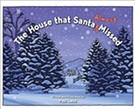 'The House That Santa Almost Missed'