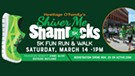 Shiver Me Shamrocks 5K Run/Walk