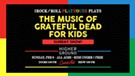 The Music of the Grateful Dead for Kids