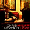 Chris Milam Releases New Single