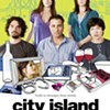 """City Island"": Secrets and Lies"