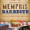 Craig David Meek Writes the Book on Memphis BBQ