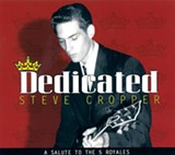 Dedicated: A Salute to the 5 Royales, - Steve Cropper (429)