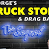 George's Truck Stop and Drag Bar — The Sequel