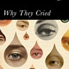 "Jim Hanas on ""Why They Cried"""
