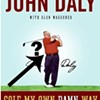 John Daly, Literary Giant