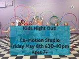 Kids Night Out @ Co-Motion Studio 5/8