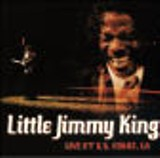 Live at B.B. King's, L.A. - Little Jimmy King (King James Productions)
