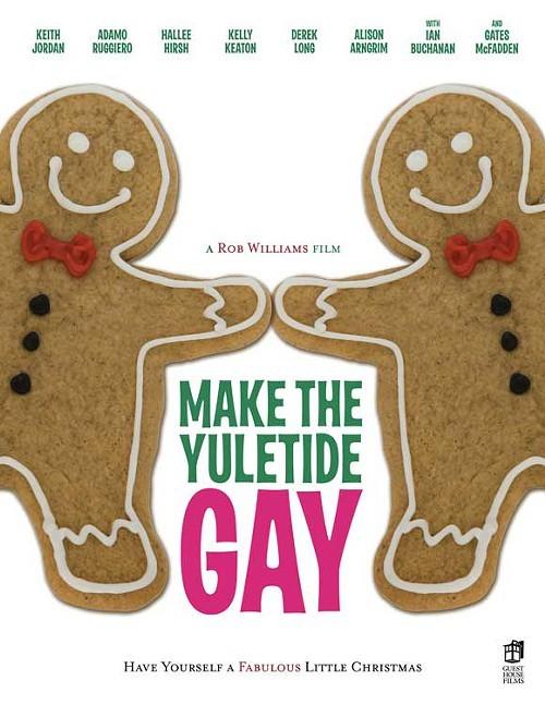 make-the-yuletide-gay-movie-poster-2009-1020517078.jpg