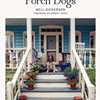 "On ""Porch Dogs"""