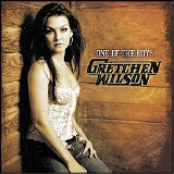 One of the Boys - Gretchen Wilson - (Sony Nashville)