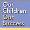 Our Children, Our Success