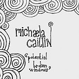 Potential Broken Windows - Michaela Caitlin - (Sleepy Owl Records)