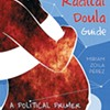 Radical Doula Collective Offers Support and Training to Full-spectrum Doulas