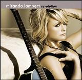 Revolution, Miranda Lambert (Sony)