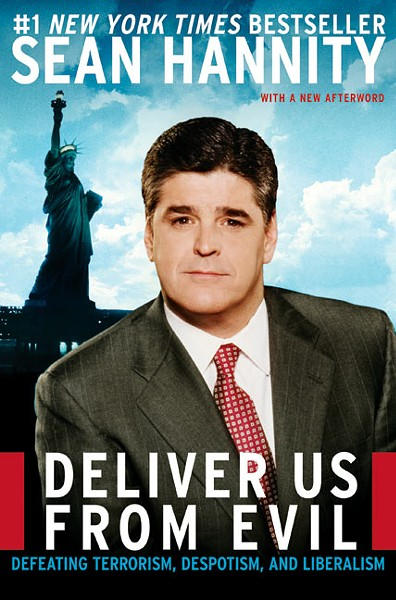 deliver_us_from_evil_-_sean_hannity.jpg