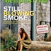 Still Blowing Smoke