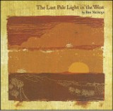 THE LAST PALE LIGHT IN THE WEST - BEN NICHOLS - (LIBERTY & LAMENT)