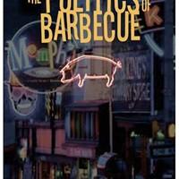 The Politics of Barbecue: A Novel