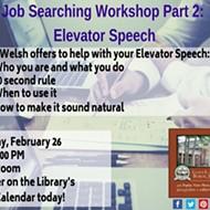 Job Searching Workshop Part 2: Elevator Speech