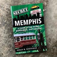 Holly R. Whitfield's <i>Secret Memphis</i>