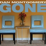 "Dan Montgomery Gets Real, Real ""Gone."""