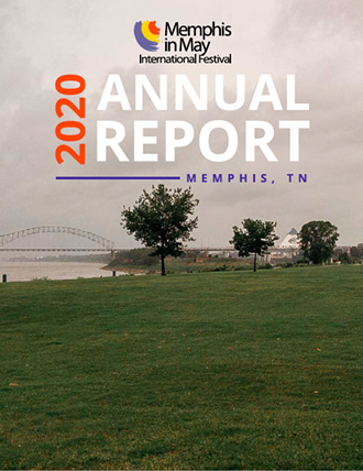 The cover of Memphis In May's 2020 annual report shows an empty Tom Lee Park. - MEMPHIS IN MAY INTERNATIONAL FESTIVAL