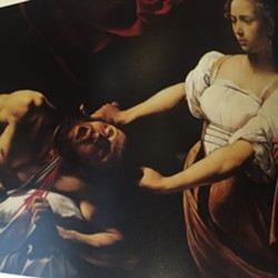 Judith Slaying Holofernes by Caravaggio.