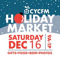 CYCFM Holiday Farmers & Artisan Market