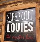 The Return of Sleep Out Louie's