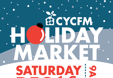 CYCFM Holiday Farmers & Artisan Market