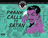 Prank Calls to Satan: Wiseacre's Wicked Good Beer.