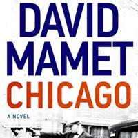 David Mamet's Chicago.