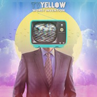 TvYellow's Worst Invention is a Rowdy Debut