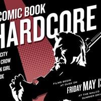 Time Warp Drive-In: Comic Book Hardcore
