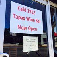 Cafe 1912 Tapas Wine Bar Changes Focus, etc.