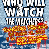 Memphis Social Justice Documentary Who Will Watch The Watchers? Premieres at University of Memphis