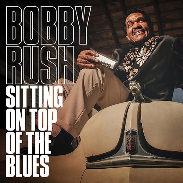music_bobby_rush_-_sitting_on_top.jpg