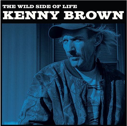 kenny_brown_wild_side_of_life_cover.jpg