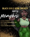 Please join us for a neighborhood wine experience as we discuss the membership benefits of the Black Girls Wine Society.