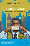 The Hattiloo Stages August Wilson's Last Play, Radio Golf