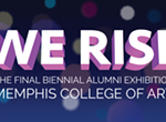 """We Rise: The Final Biennial"""