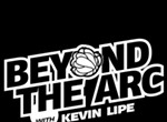 Beyond the Arc Podcast #96: The Draft, Free Agency, and the Return of GNG