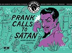 Prank Calls to Satan: Wiseacre's Wicked Good Beer.