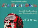 The Brexit Show at Midtown Crossing
