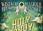 Fig Deal: Wiseacre's Holy Candy Suits the Season