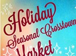 Holiday Seasonal Crosstown Markets